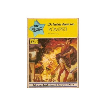 Top Illustrated Classics 47 Laatste dagen van Pompeji 1973