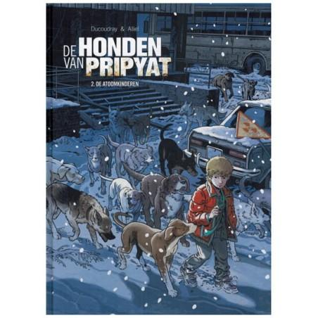 Honden van Pripyat 02 HC De atoomkinderen
