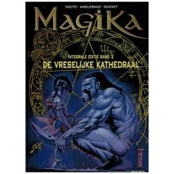 Magika  integraal 02 HC De vreselijke kathedraal
