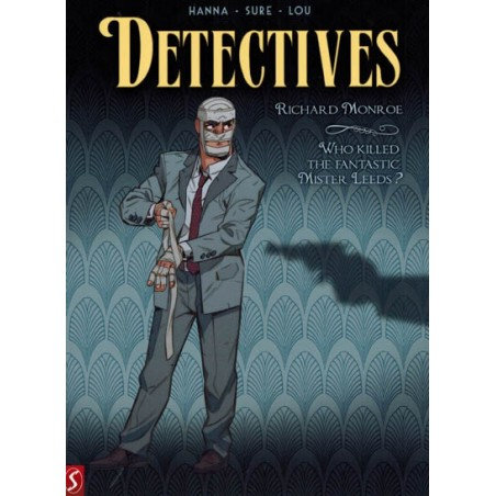 Detectives 02 Richard Monroe / Who killed the fantastic Mister Leeds?