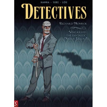 Detectives 02 Richard Monroe / Who killed the fantastic Mister Leeds?
