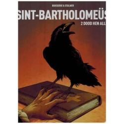 Sint-Bartholomeus HC 02 Dood hen allen