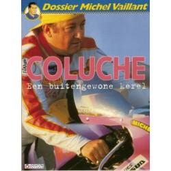 Dossier Michel Vaillant 05<br>Coluche een buitengewone kerel