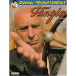 Dossier Michel Vaillant 08<br>Fangio de maestro