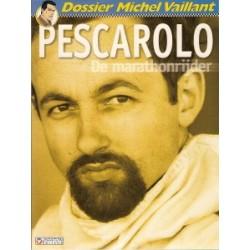 Dossier Michel Vaillant 09<br>Pescarolo de marathonrijder