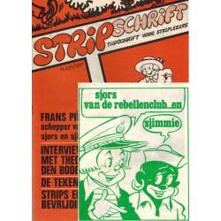 Stripschrift 017 1e druk 1970 met bijlage Sjors van de rebellenclub... en Sjimmie