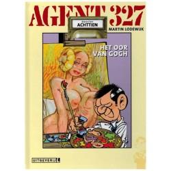 Agent 327  HC 18 Het oor van Gogh