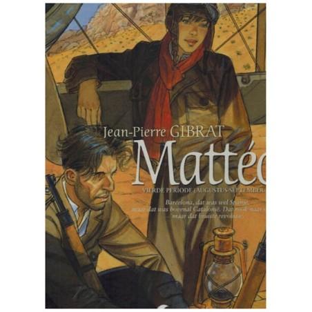 Matteo 04 HC Vierde periode (Augustus-September 1936)