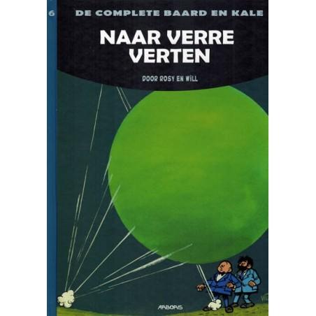 Baard en Kale  integraal Luxe HC 06 Naar verre verten