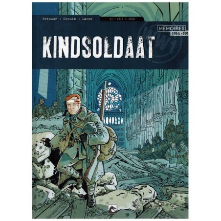 Kindsoldaat set HC deel 1 t/m 3 [memoires 1914-1918]