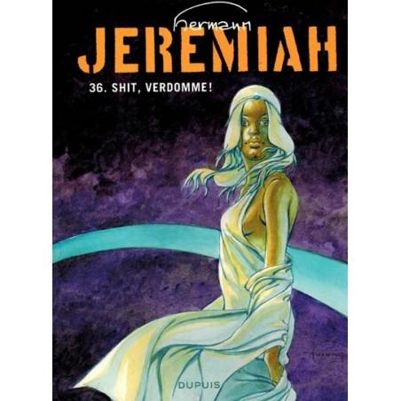 Jeremiah  36 Shit, verdomme!