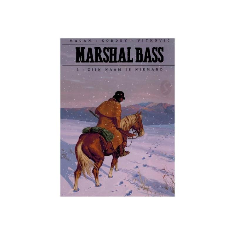 Marshal Bass HC 03 Zijn naam is Niemand