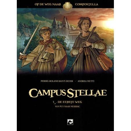 Campus Stellae 01 De eerste weg (Op weg naar Compostella – van Puy naar Mossaic)