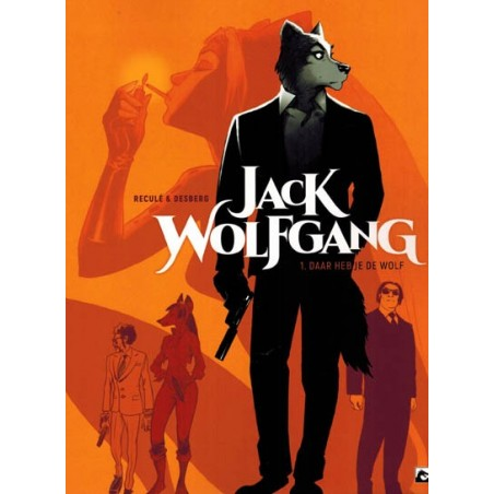 Jack Wolfgang 01 Daar heb je de wolf