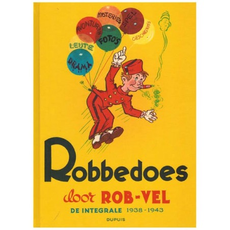 Robbedoes   door Rob-Vel integraal HC 1938-1943