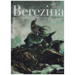 Napoleon HC 03 Berezina [September 1812, Moskou] naar Il Neigeait van Patrick Rambaud