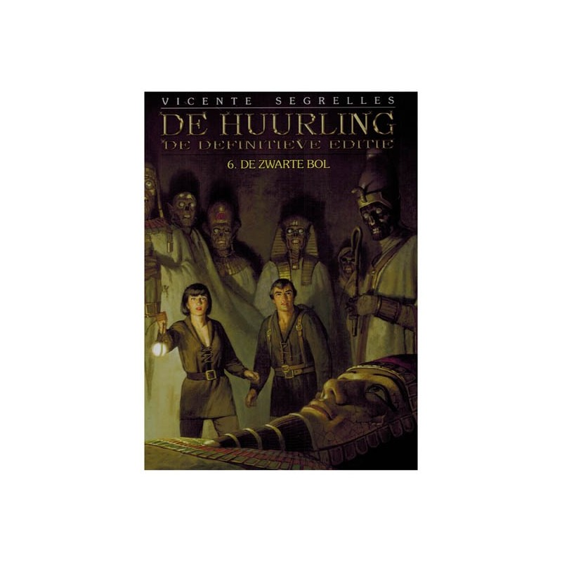 Huurling   Definitieve editie HC 06 De zwarte bol