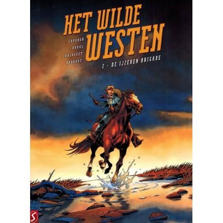 Wilde Westen HC 02 De ijzeren brigade