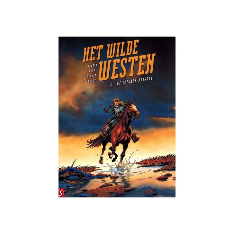 Wilde Westen 02 De ijzeren brigade