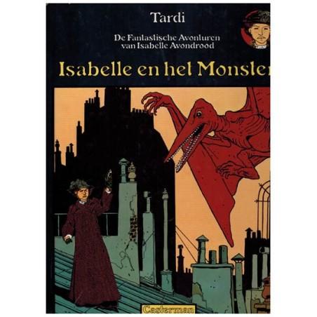 Isabelle Avondrood HC 01 Isabelle en het Monster 1e druk 1994*