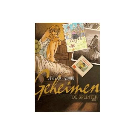 Geheimen De splinter Setje deel 1 & 2 1e drukken 2004-2006