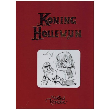 Koning Hollewijn  Band 05 HC Volledige werken