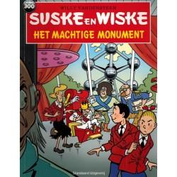 Suske & Wiske 300 Het machtige monument 1e druk 2008 (naar Willy Vandersteen)