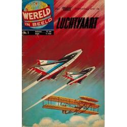 Wereld in beeld 01 Luchtvaart 1e druk 1960