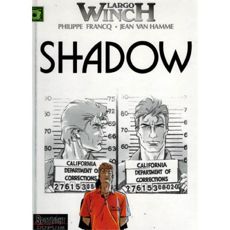 Largo Winch HC 12 Shadow 1e druk 2002