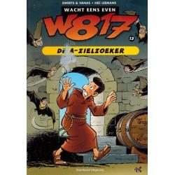 W817 (Wacht eens even) 13 De A-zielzoeker 1e druk 2007