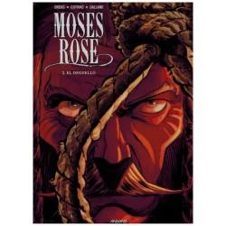 Moses Rose HC 03 El Deguello