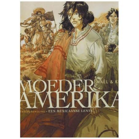 Moeder Amerika 02 HC Een mexicaanse lente