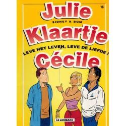 Julie, Klaartje, Cecile 16 Leven het leven, leve de liefde! 1e druk 2001