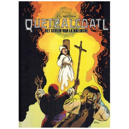 Quetzalcoatl HC 07 het geheim van La Malinche 1e druk 2015
