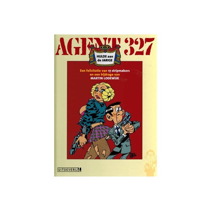 Agent 327  HC Hulde 02 aan de jarige Een felicitatie van 17 stripmakers...