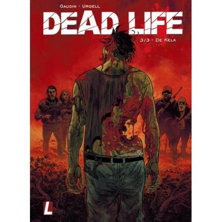 Dead life 03 De kelk