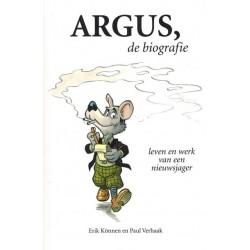 Argus de biografie Leven en werk van een nieuwsjager (naar Marten Toonder)