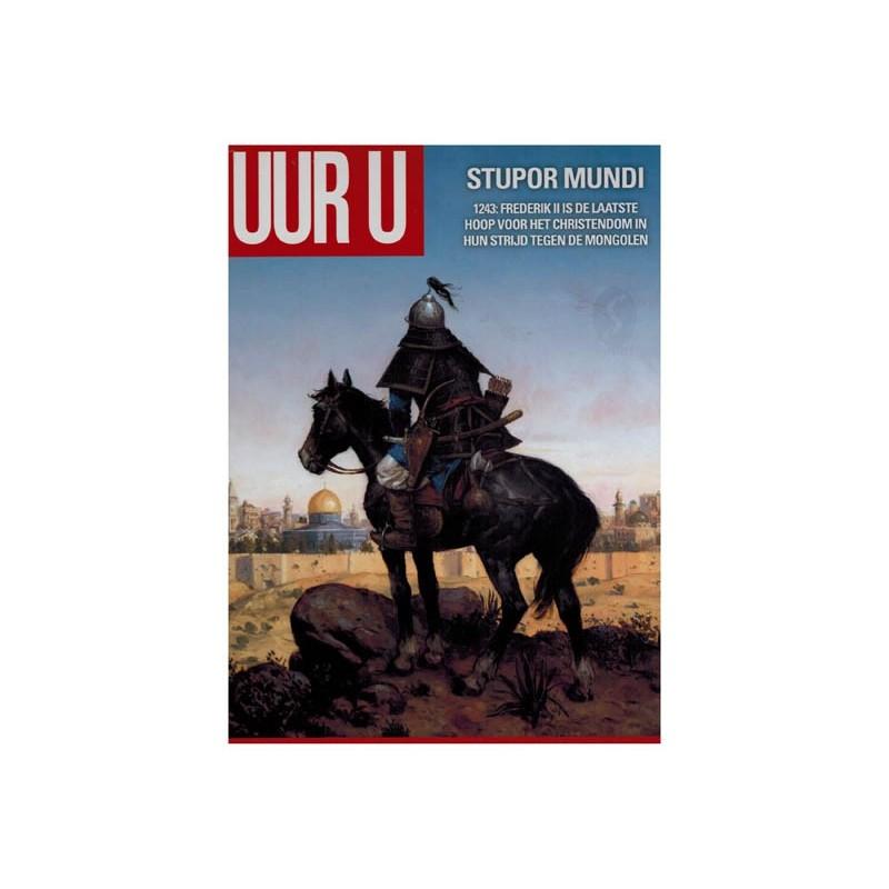 Uur U 13 HC Stupor mundi 1243: Frederik II is de laatste hoop voor het Christendom in hun strijd...