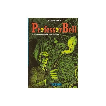 Professor Bell 01 De mexicaan met de twee hoofden HC