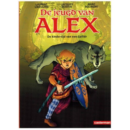 Alex   De jeugd van Alex 01 De kindertijd van een Gallier (naar Jacques Martin)