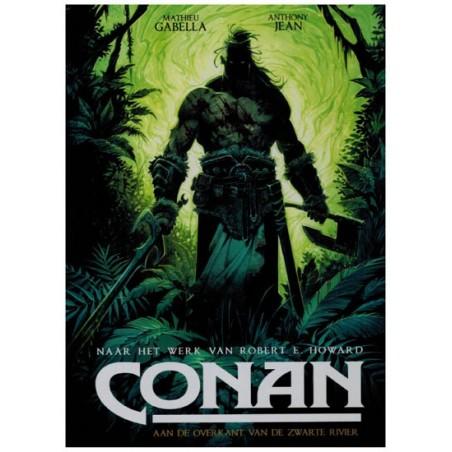 Conan   EU 03 HC Aan de overkant van de zwarte rivier (naar Robert E. Howard)*