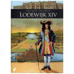 Zij schreven geschiedenis  HC 10 Lodewijk XIV deel 2