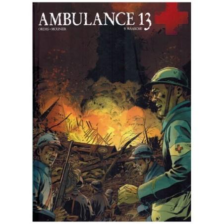 Ambulance 13 integraal* HC 05 Waarom?