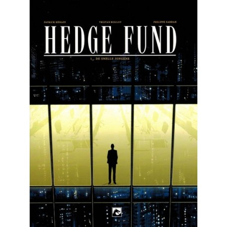 Hedge fund 01 De snelle jongens