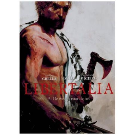 Libertalia HC 03 De wegen naar de hel