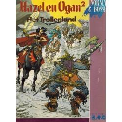 Hazel en Ogan 02 Het trollenland 1e druk 1991