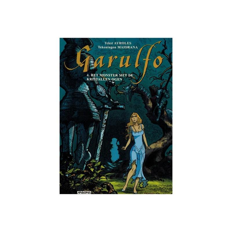 Garulfo 04 Het monster met de kristallen ogen