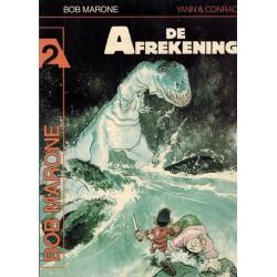 Bob Marone 02 De afrekening 1e druk 1987