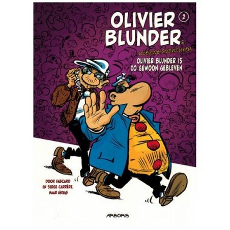 Olivier Blunder  Nieuwe avonturen HC 02 Olivier Blunder is gewoon zo gebleven (naar Greg)