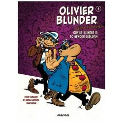 Olivier Blunder  Nieuwe avonturen 02 Olivier Blunder is gewoon zo gebleven (naar Greg)